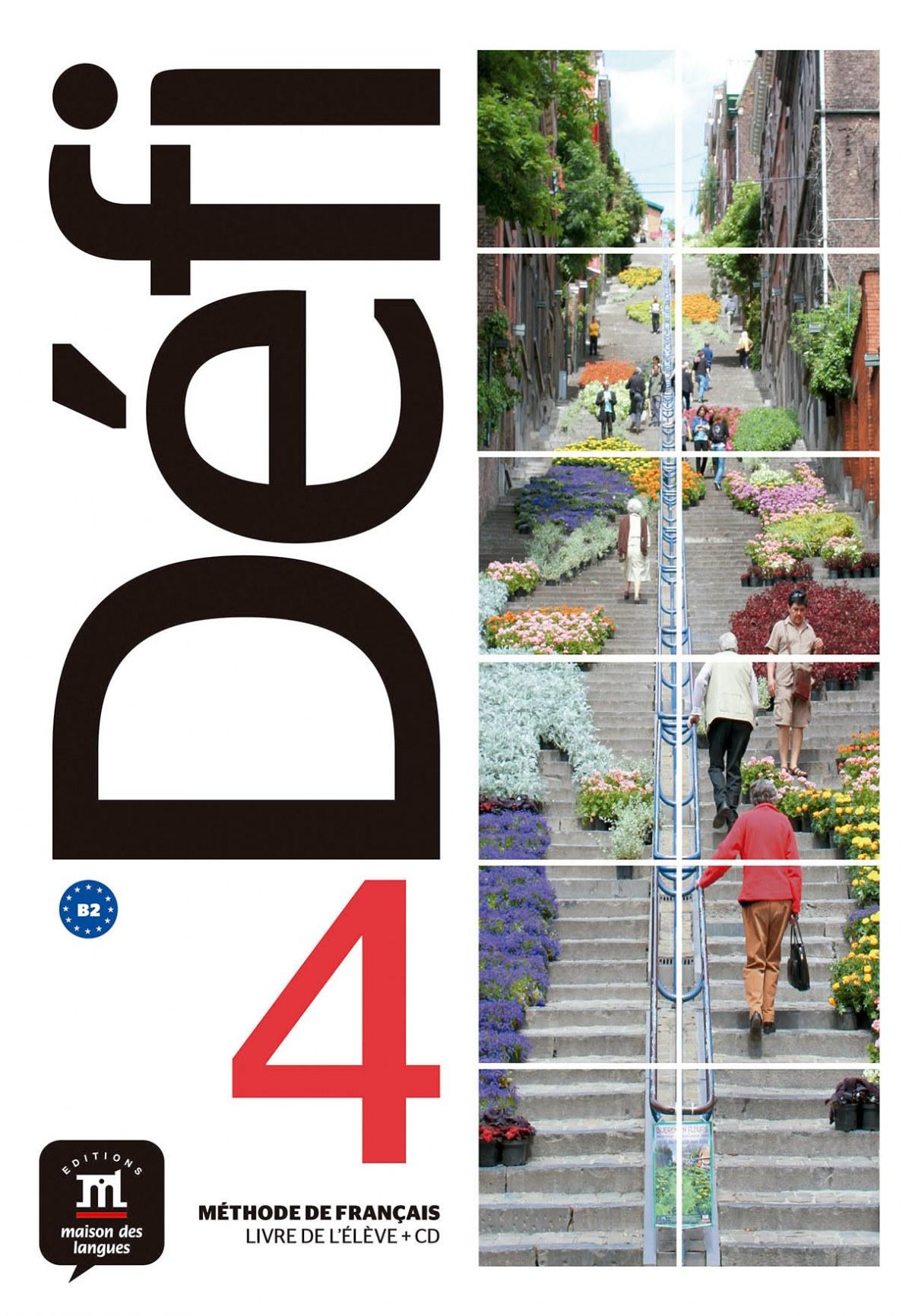 DEFI 4 - Livre de l'élève. B2