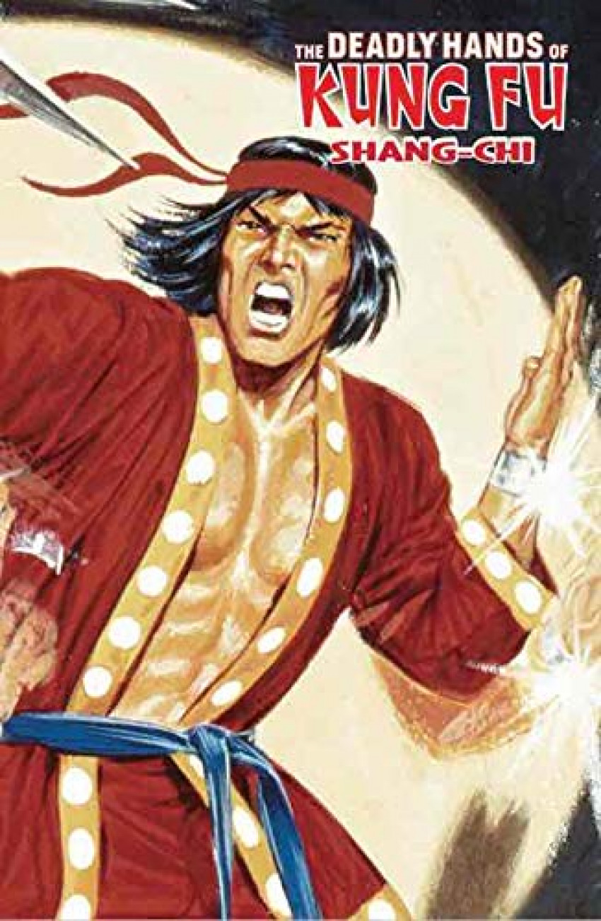 Shang-Chi .Deadly Hands Of Kung Fu