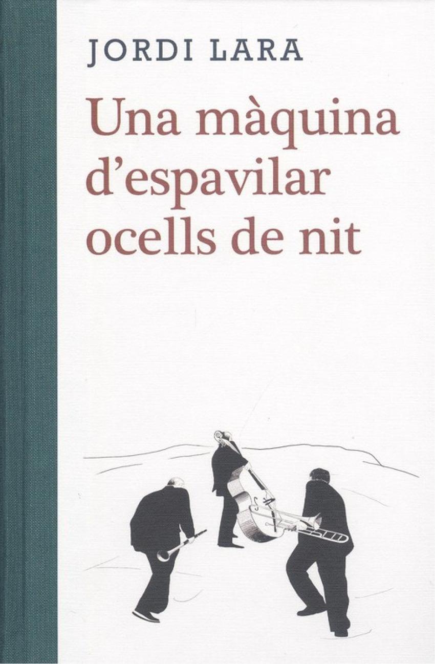 LA MAQUINA D'ESPAVILAR OCELLS DE NIT