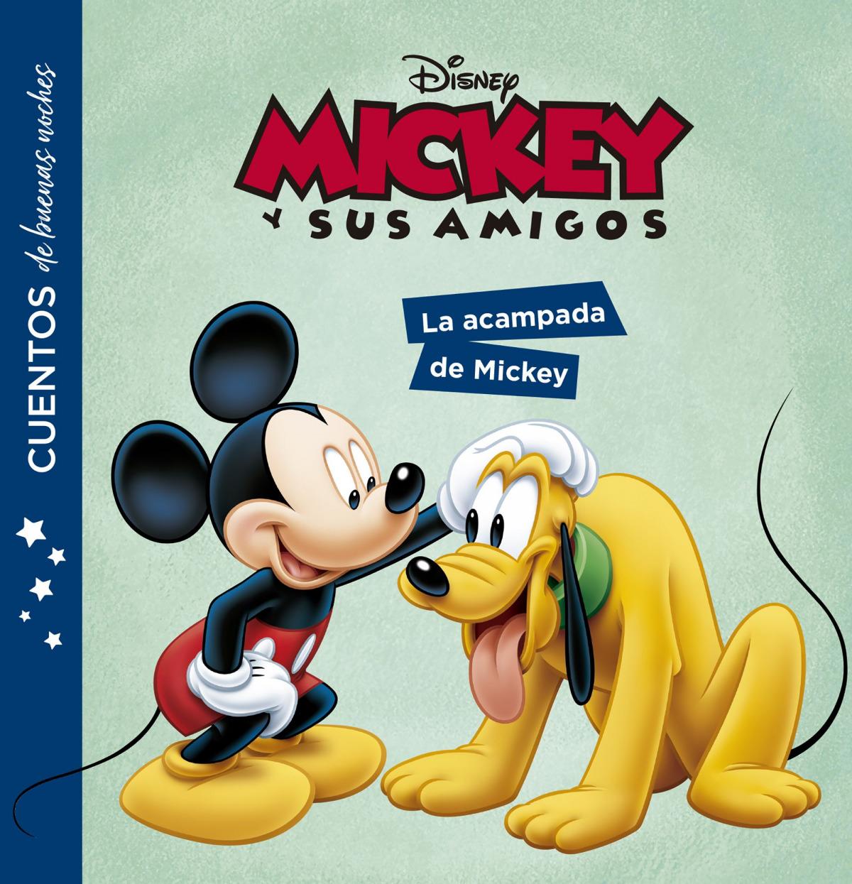 Mickey y sus amigos. Cuentos de buenas noches. La acampada de Mickey