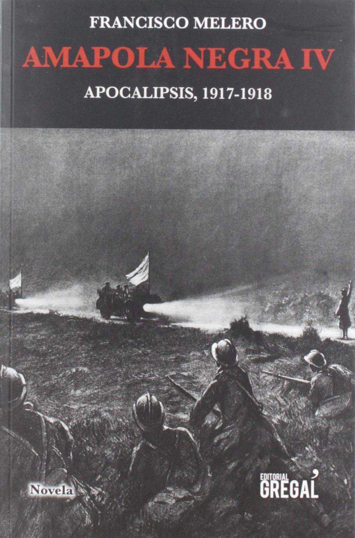 Amapola negra iv, apocalipsis 1917-1918