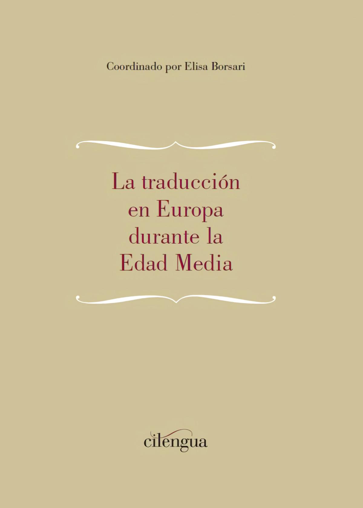 TRADUCCIÓN EN EUROPA DURANTE LA EDAD MEDIA, LA