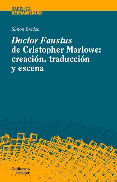 DOCTOR FAUSTUS DE CHRISTOPHER MARLOWE