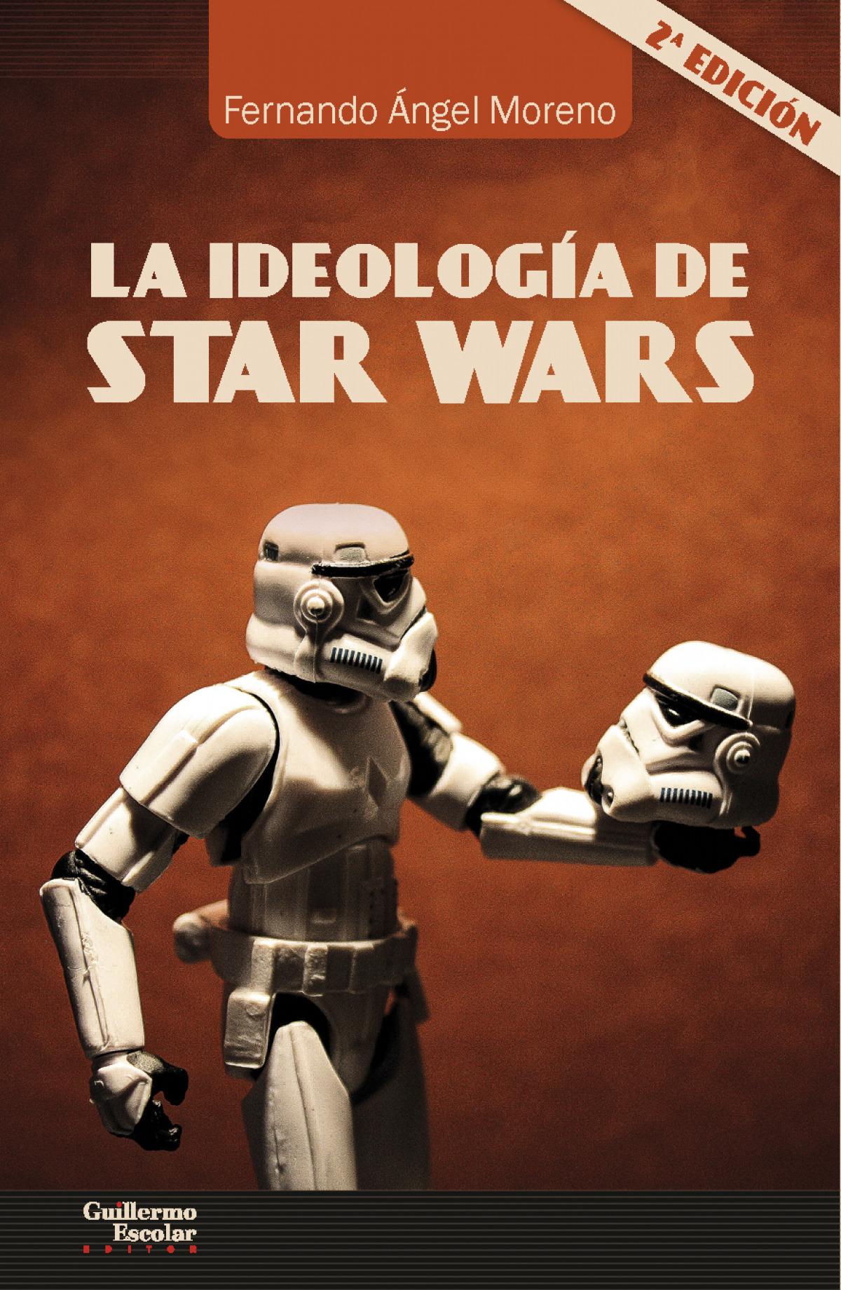 IDEOLOGÍA DE STAR WARS