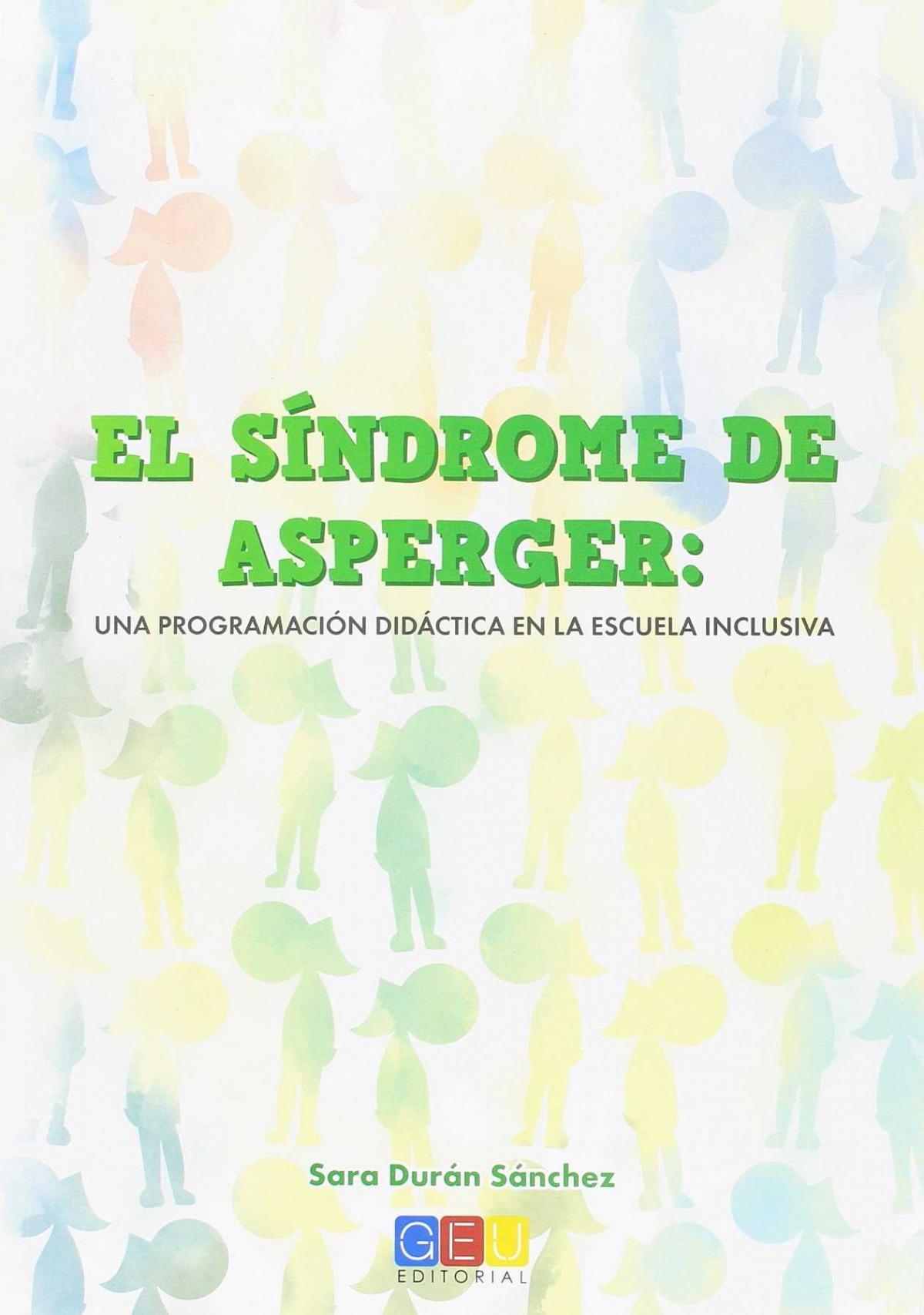 El sindrome de asperger: Una programación didáctica en la escuela inclusiva