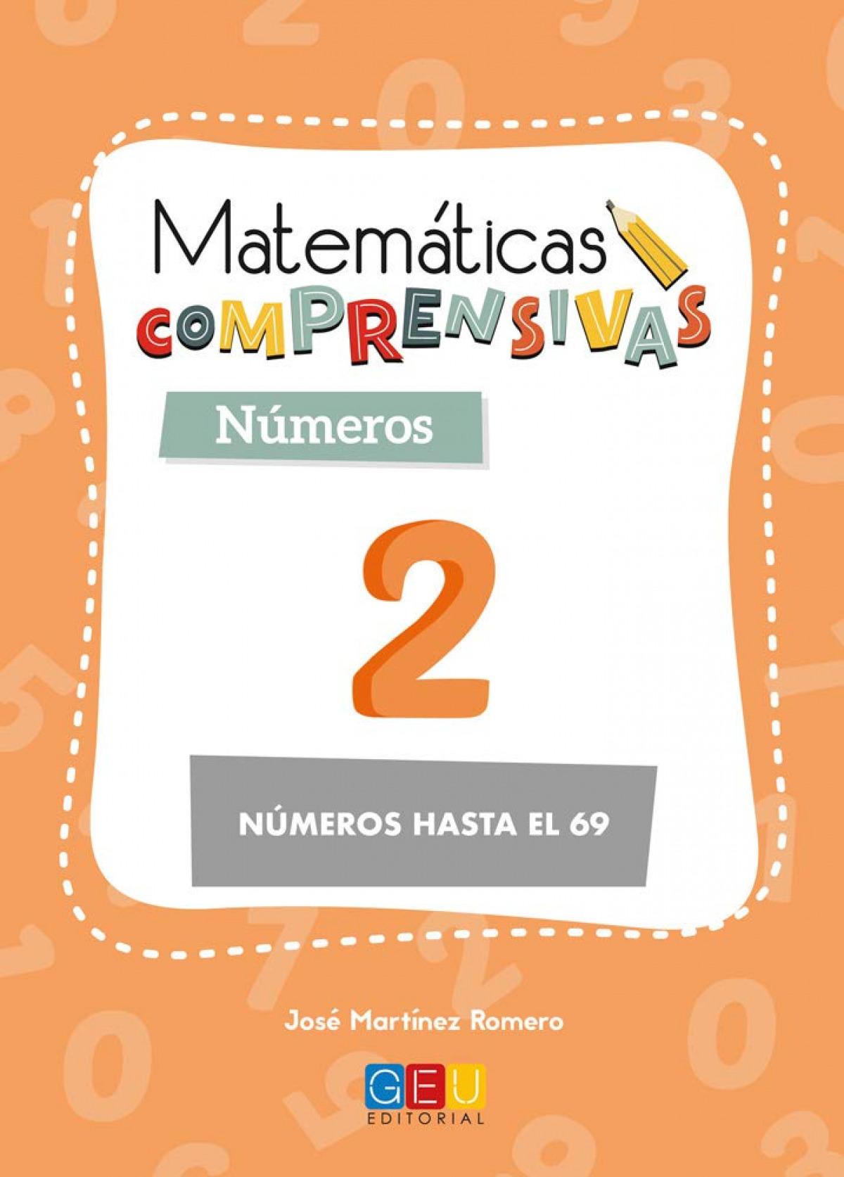 Matemáticas comprensivas. Nçmeros 2 9788417201586