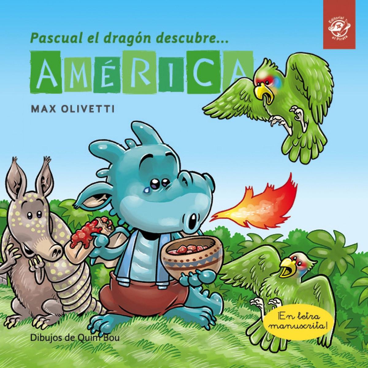 PASCUAL EL DRAGON DESCUBRE...AMERICA