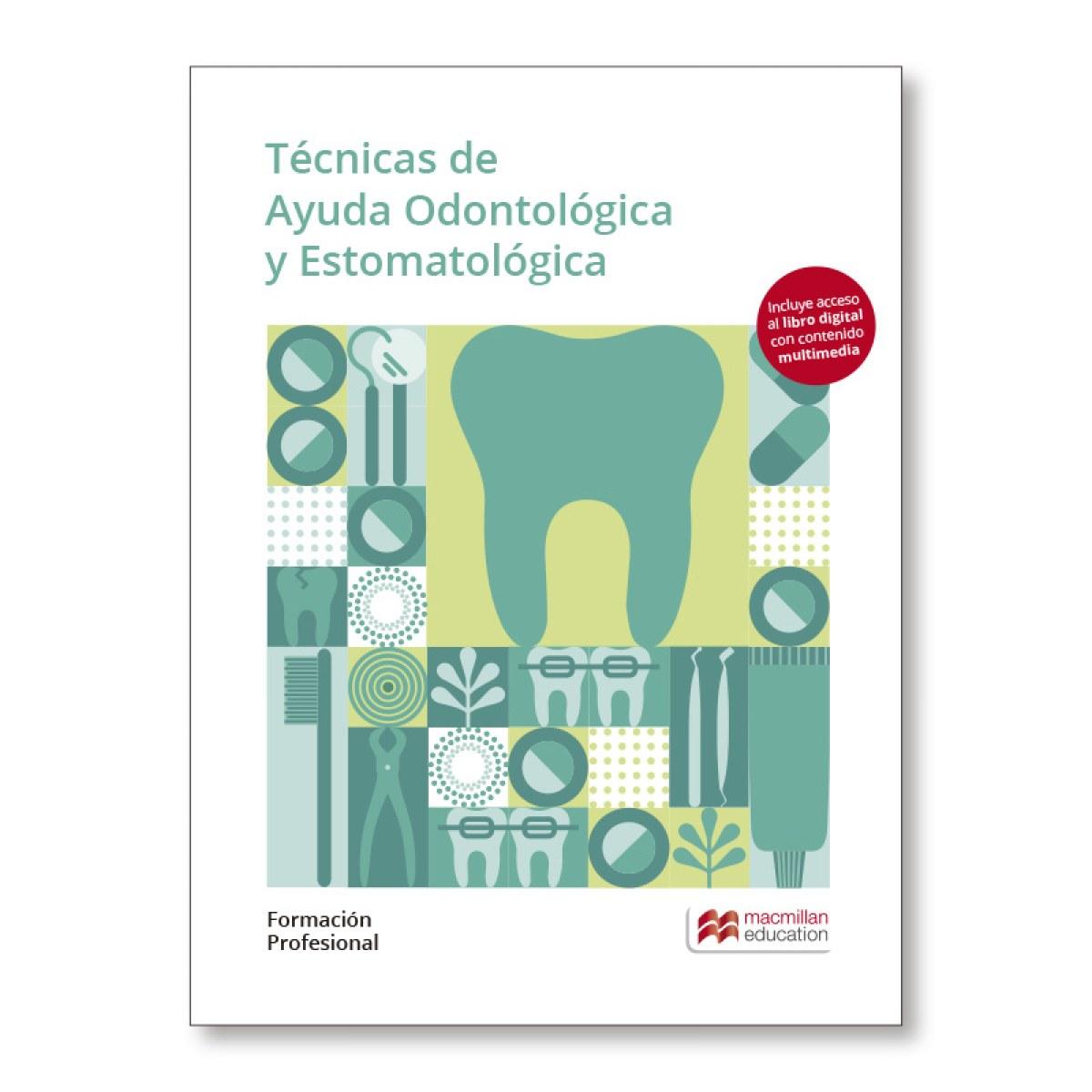 TÉCNICAS DE AYUDA ODONTOLÓGICA Y ESTOMATOLÓGICA. FORMACIÓN PROFESIONAL 2019