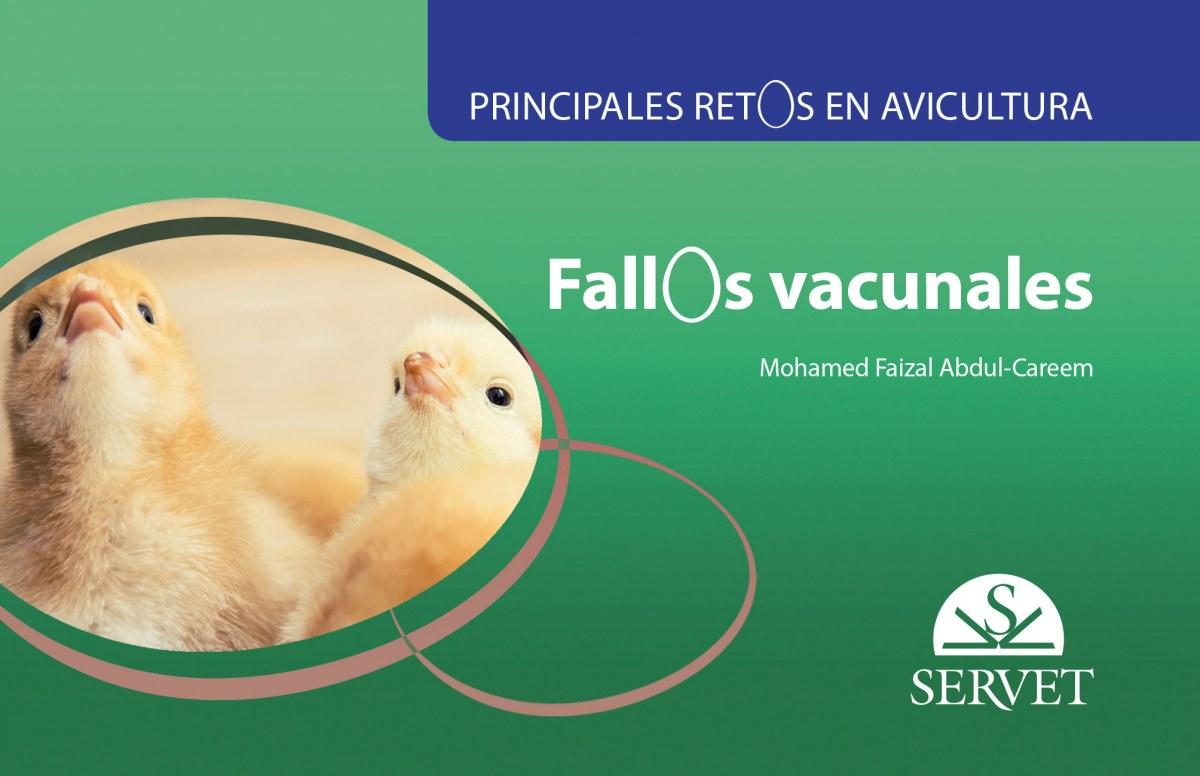 Principales retos en avicultura. Fallos vacunales