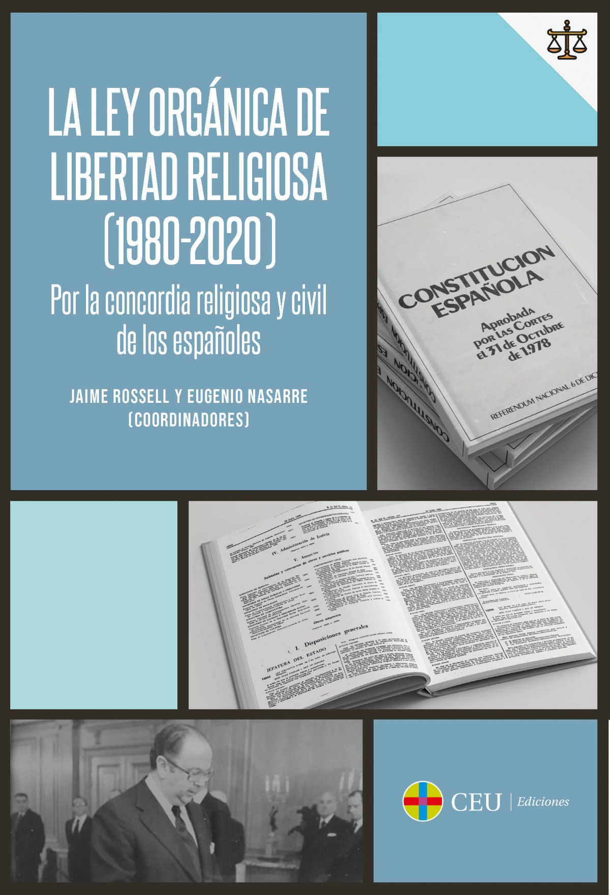 La Ley Orgánica de Libertad Religiosa (1980-2020) Por la concordi