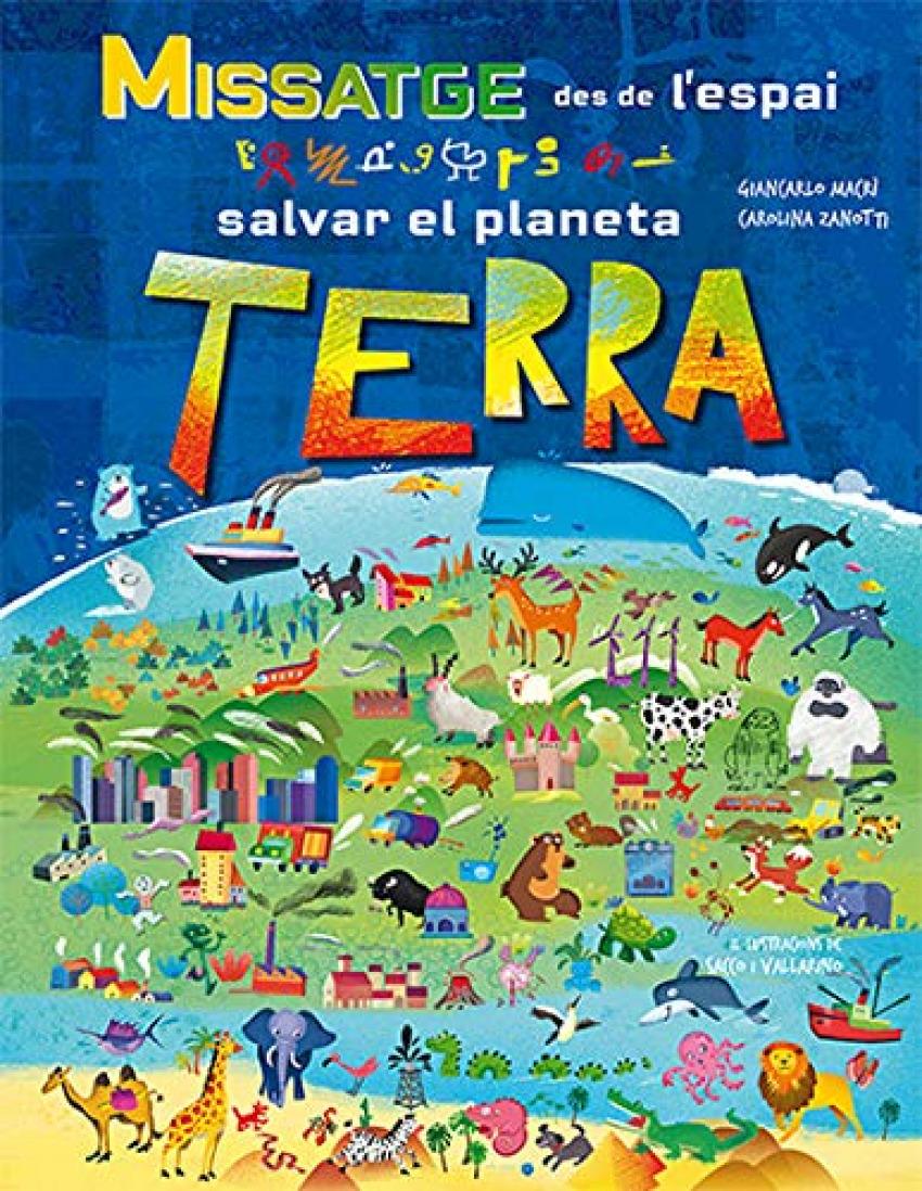 MISSATGE DES DE L'ESPAI SALVAR EL PLANETA TERRA