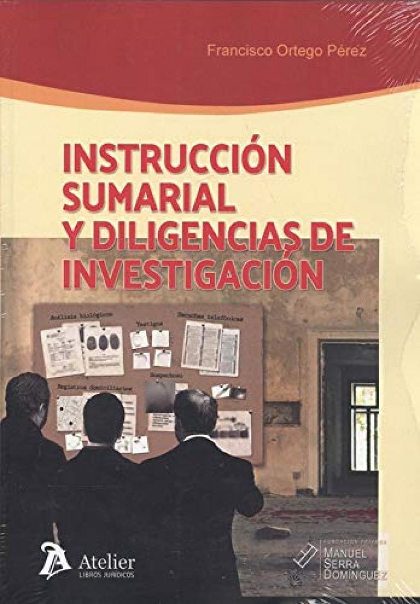 INSTRUCCIÓN SUMARIAL Y DILIGENCIAS DE INVESTIGACIÓN