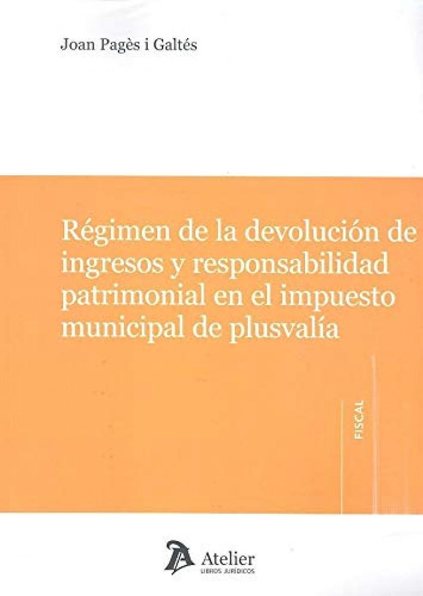 REGIMEN DE LA DEVOLUCION DE INGRESOS Y RESPONSABILIDAD PATRIMONIAL EN EL IMPUEST