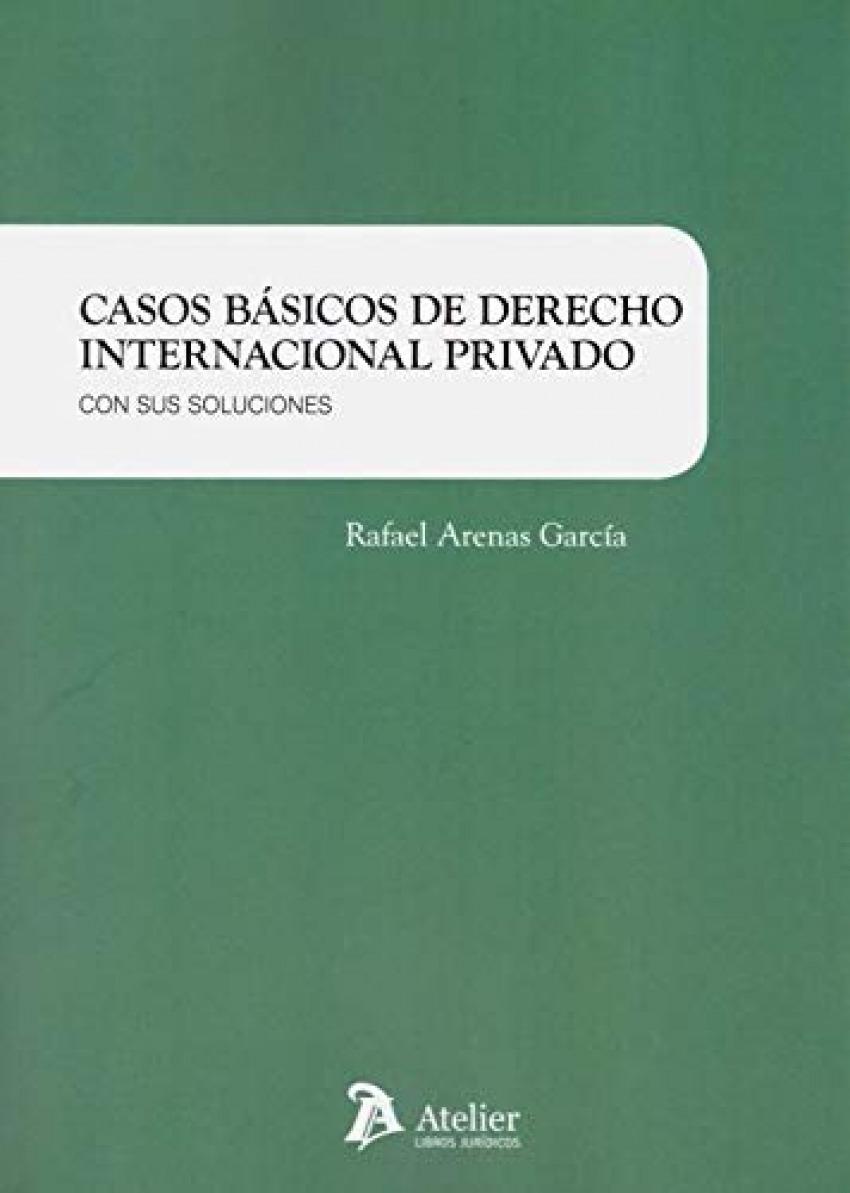 Casos básicos de Derecho internacional privado.