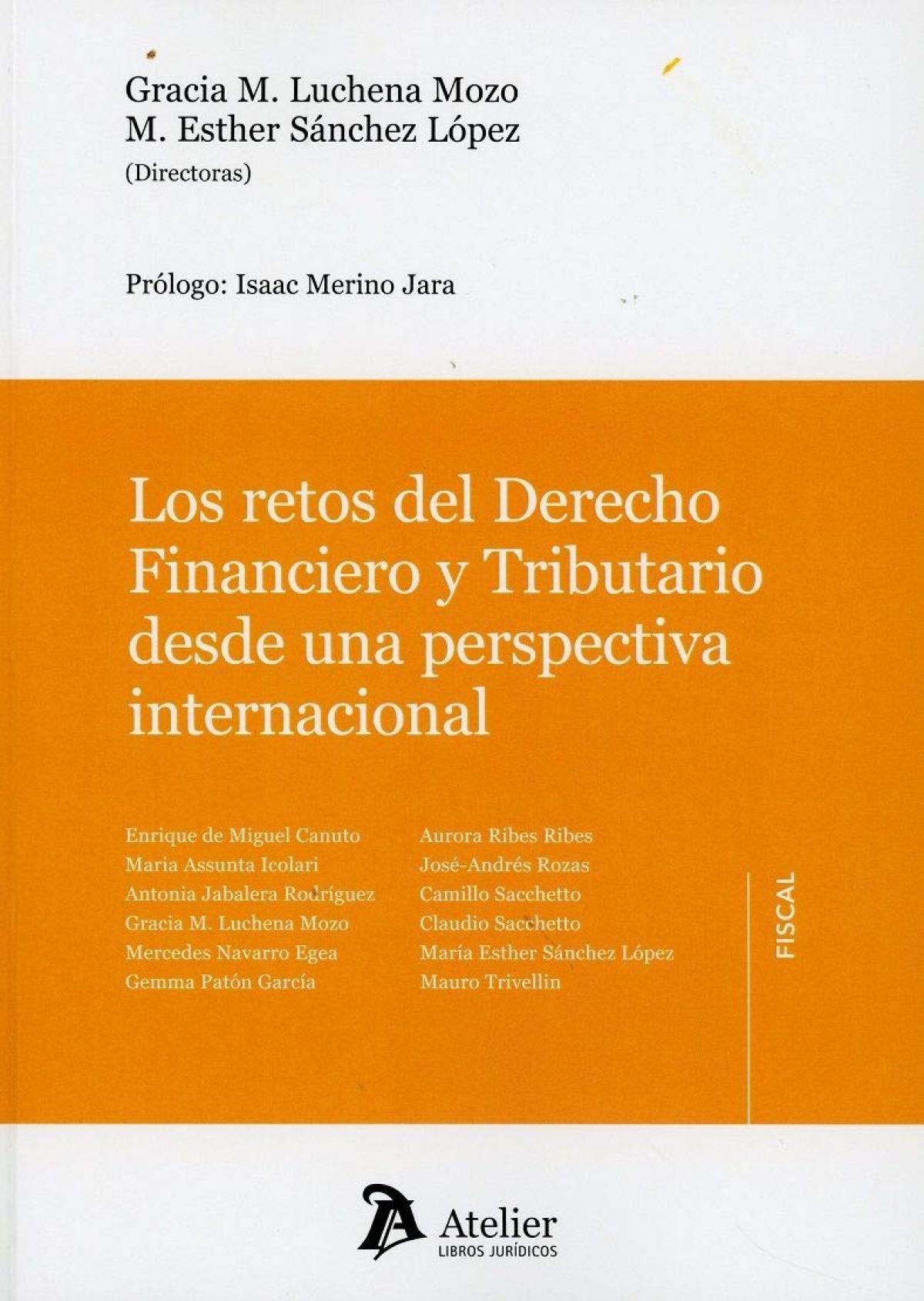 Los retos del Derecho Financiero y Tributario desde una perspectiva internacional.