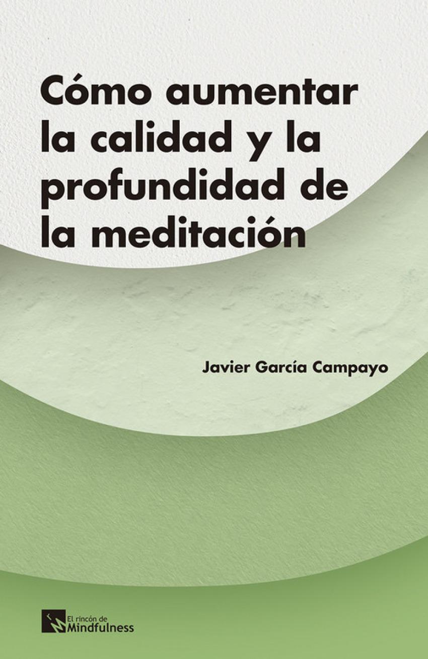 CÓMO AUMENTAR LA CALIDAD Y PROFUNDIDAD DE LA MEDITACIÓN