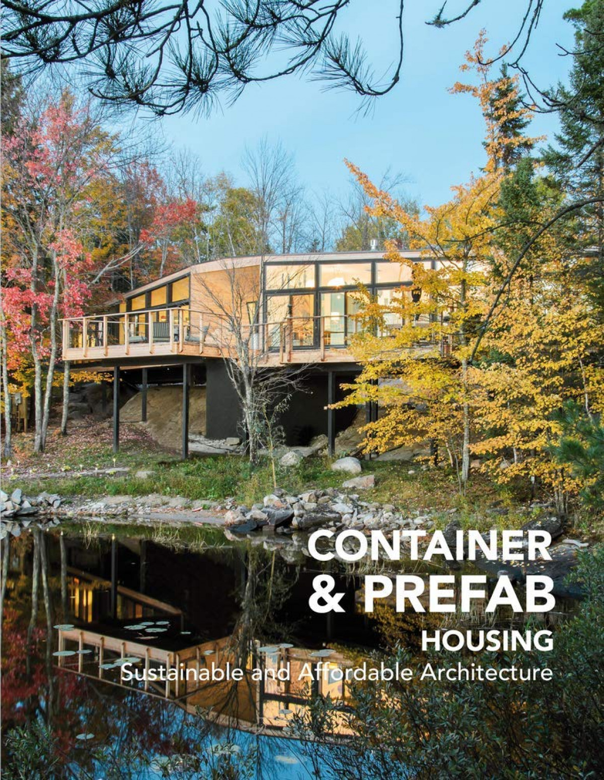 CONTAINER & PREFAB HOUSING. Sustainable and Affordable Architectu