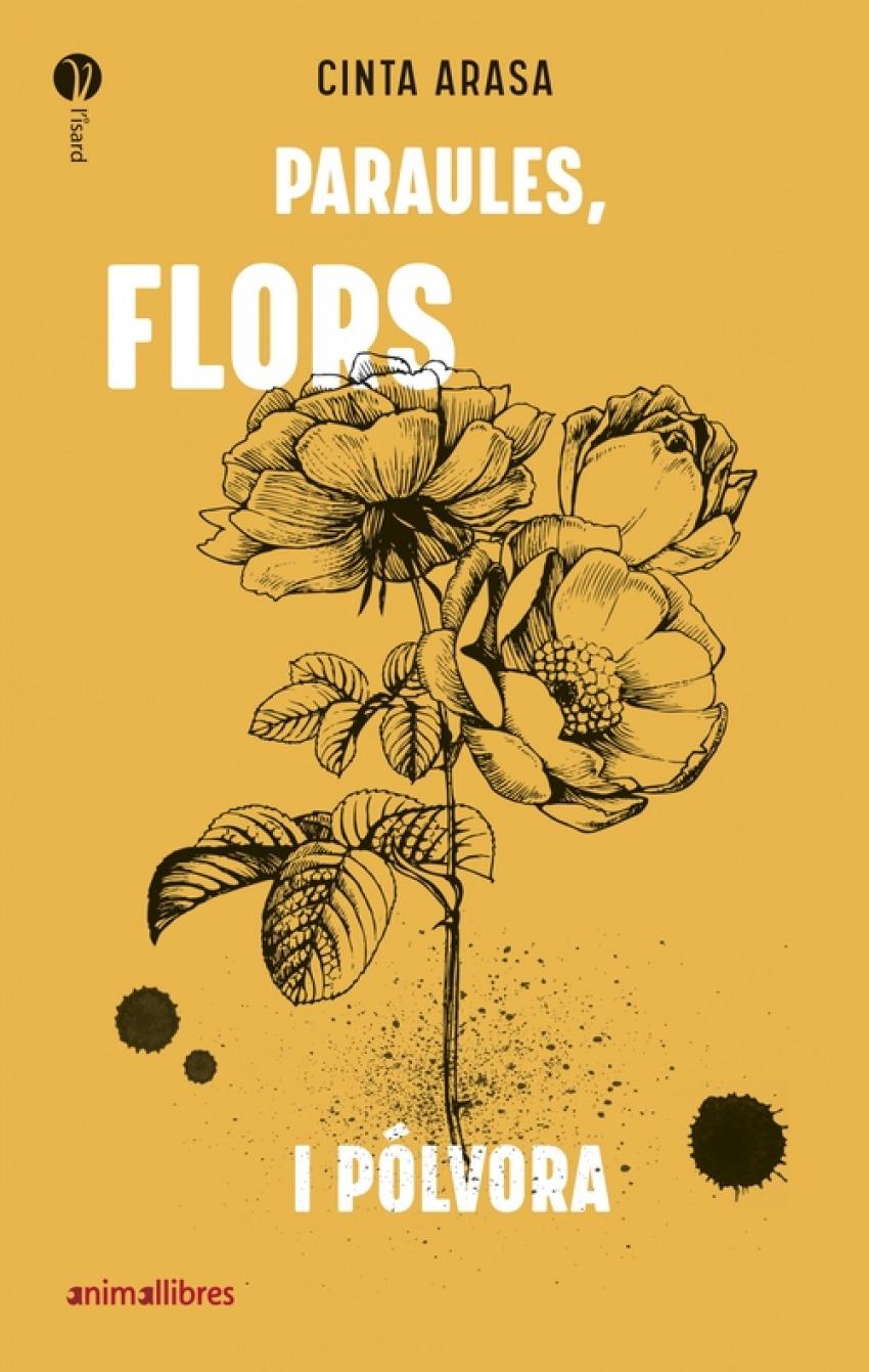 Paraules, flors i pólvora