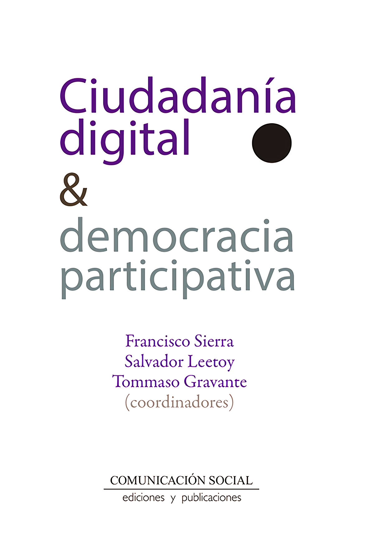 Ciudadanía digital y democracia participativa