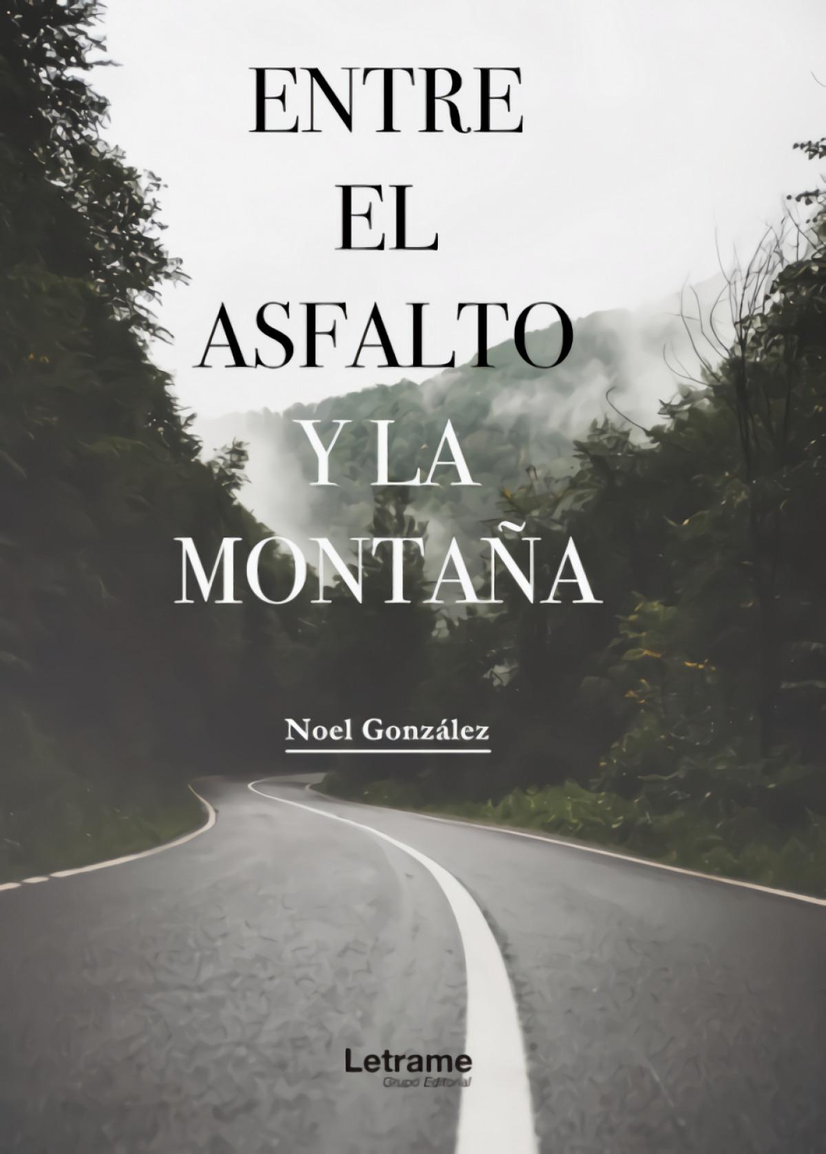 Entre el asfalto y la montaña