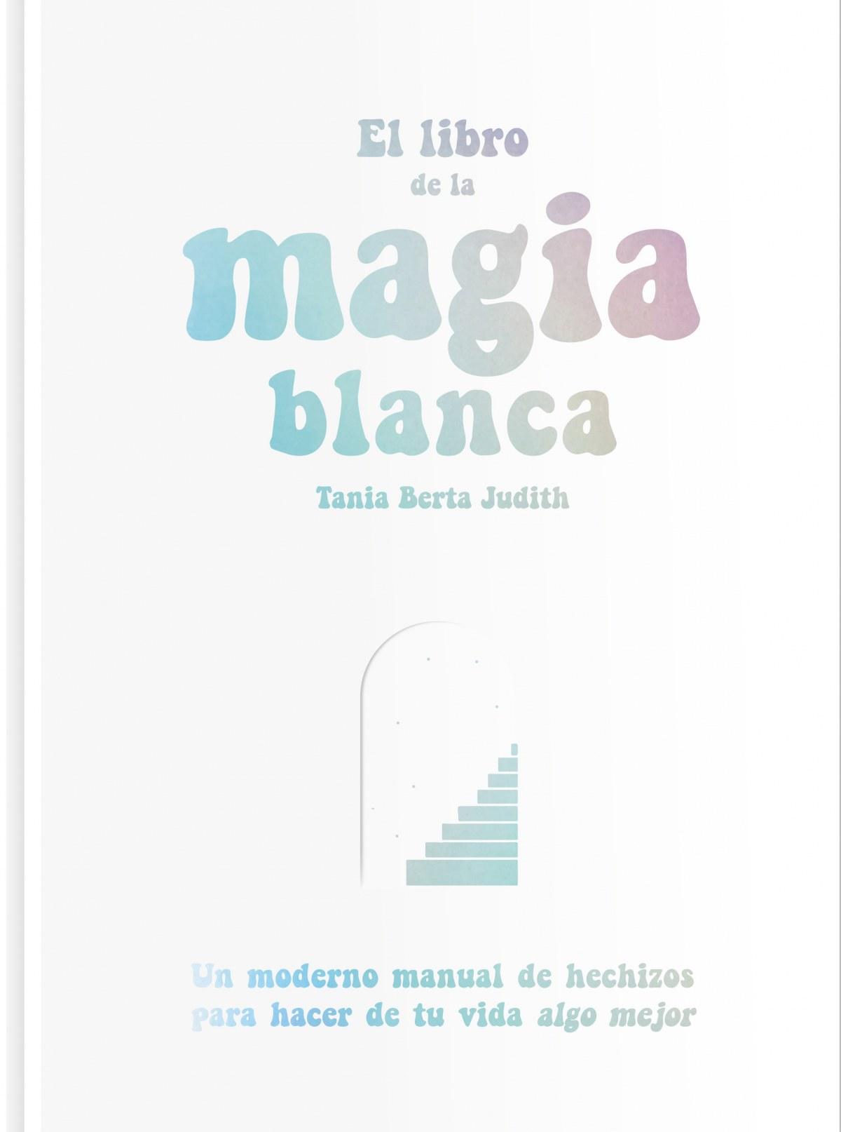 EL LIBRO DE LA MÁGIA BLANCA