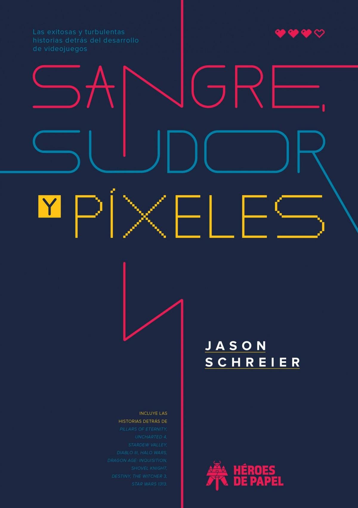 SANGRE, SUDOR Y PIXELES