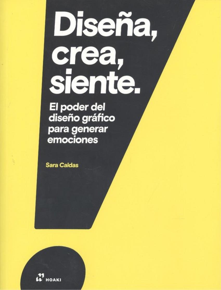 DISEÑA, CREA, SIENTE