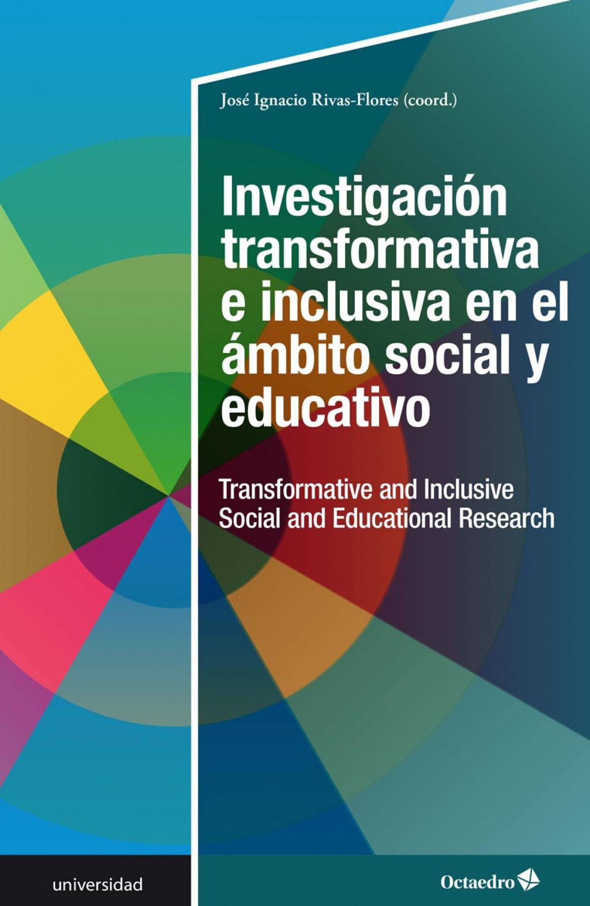 Investigación transformativa e inclusiva en el ámbito social y educativo