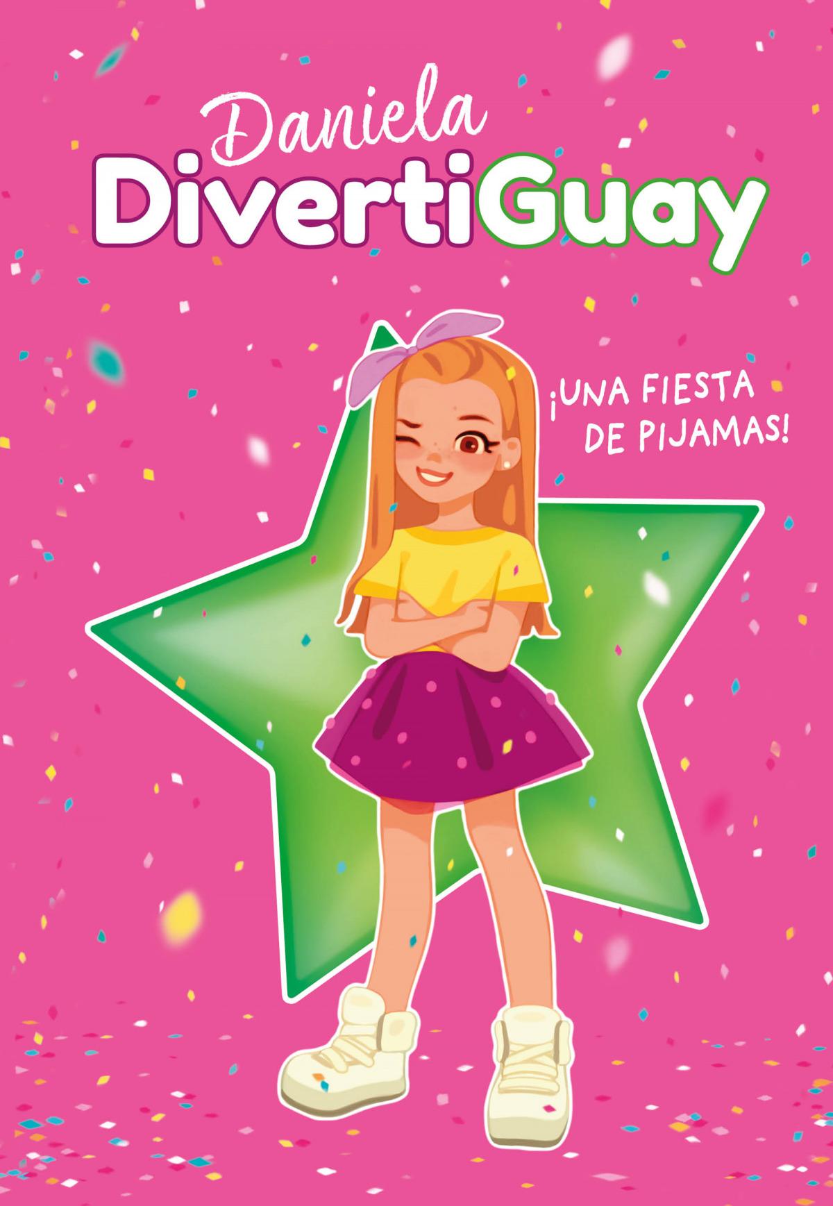 ¡Una fiesta de pijamas! (Daniela DivertiGuay 1)