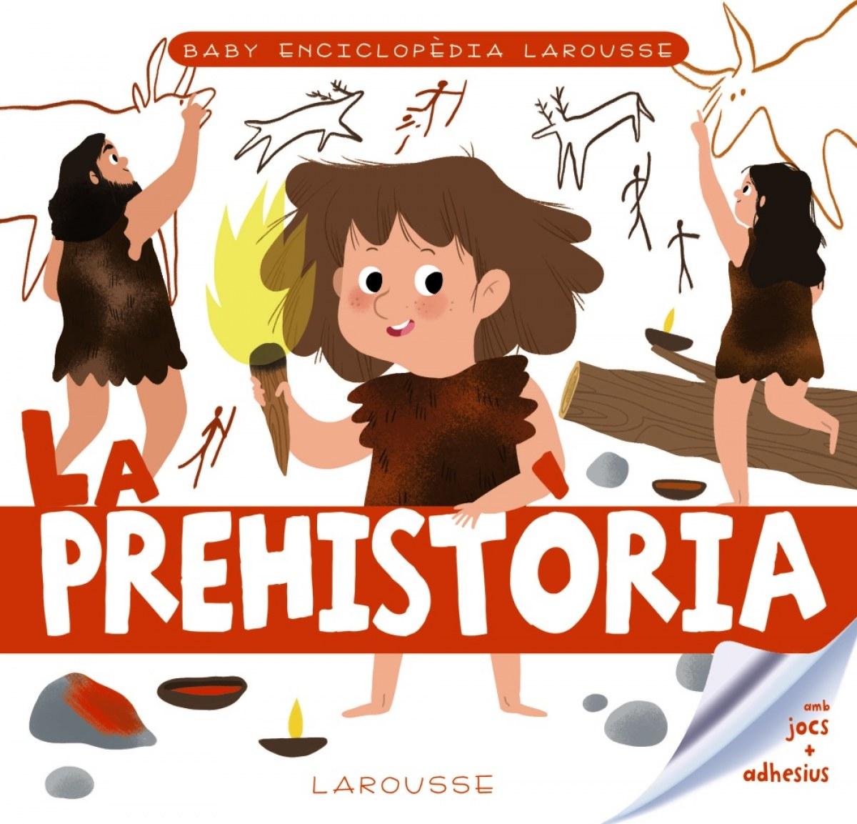 Baby enciclopèdia. La prehist.ria