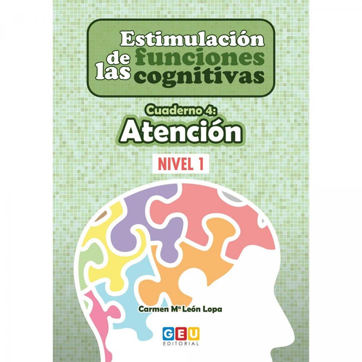 Estimulación de las funciones cognitivas, nivel 1. Cuaderno 4