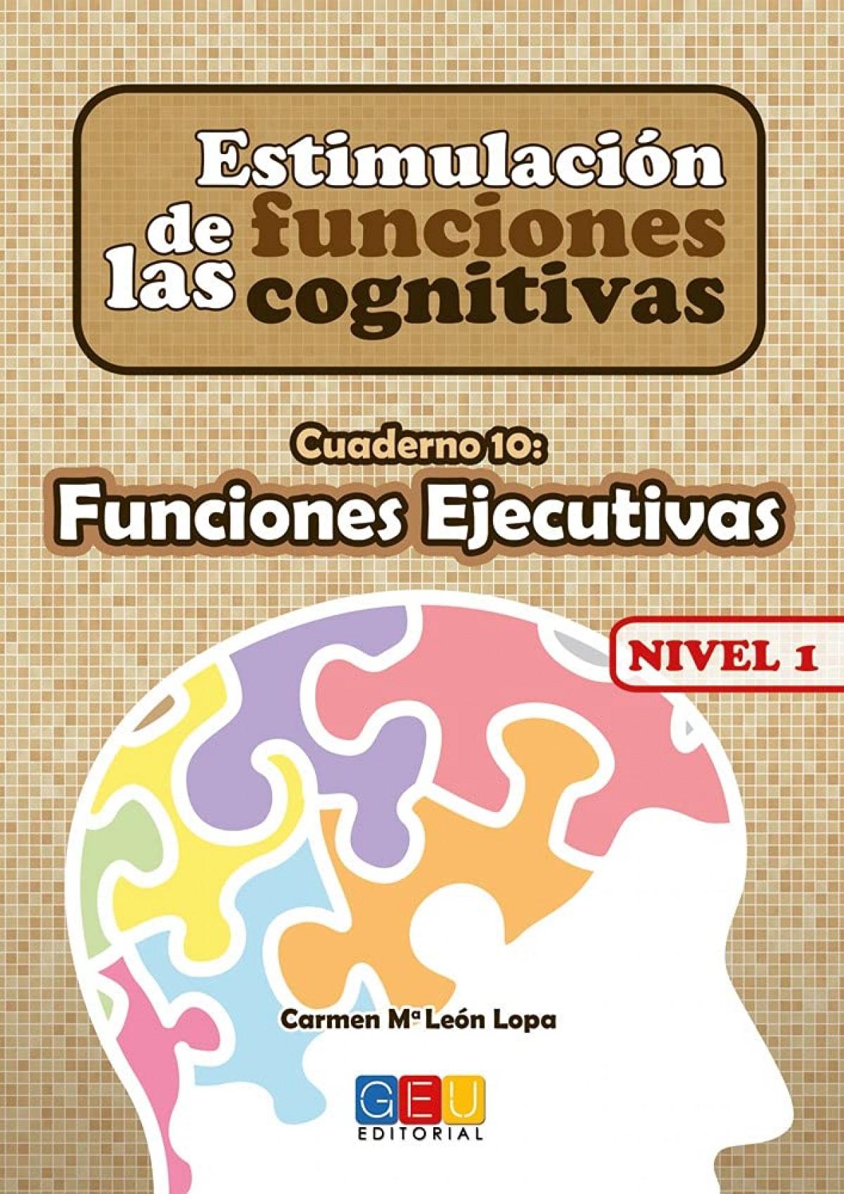 Estimulación de las funciones cognitivas, nivel 1. Cuaderno 10