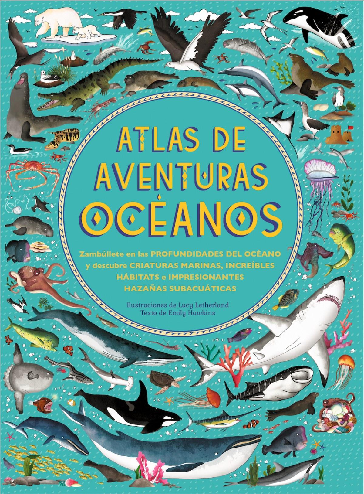ATLAS DE AVENTURAS OCÉANOS 9788417749378
