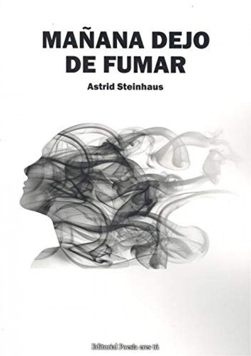 MAÑANA DEJO DE FUMAR