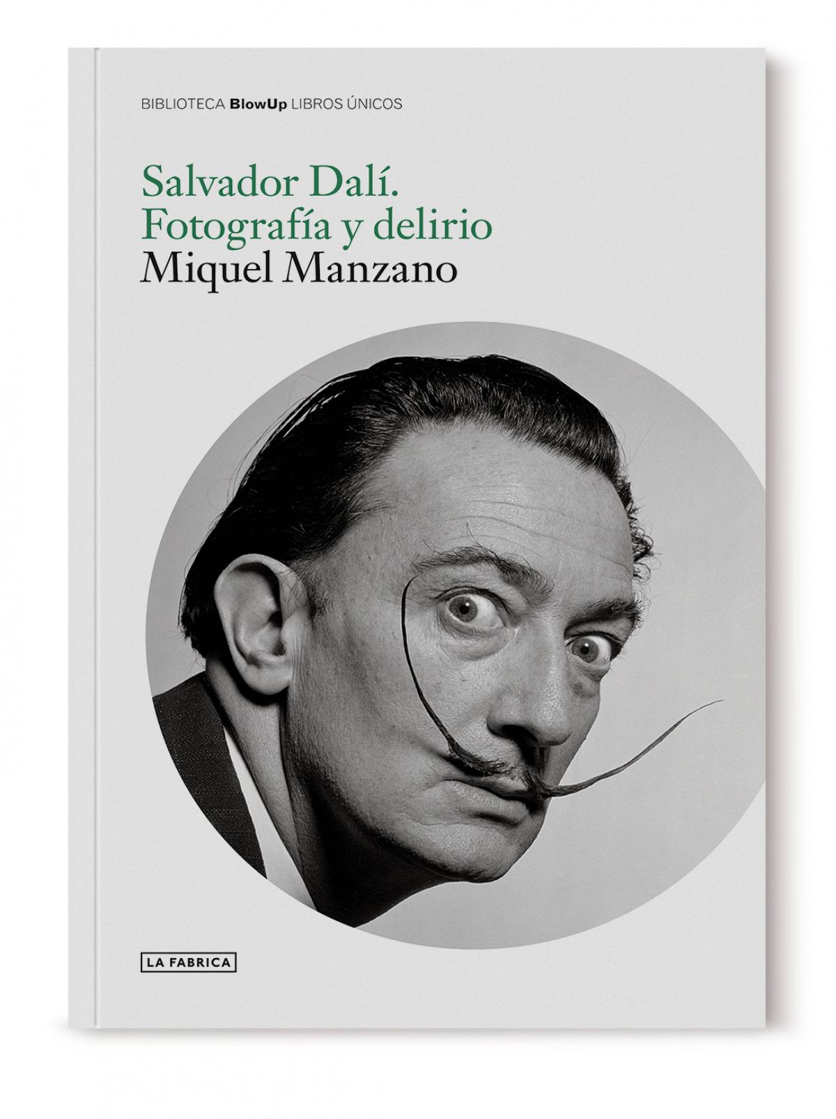 Salvador Dalí. Fotografía y delirio.