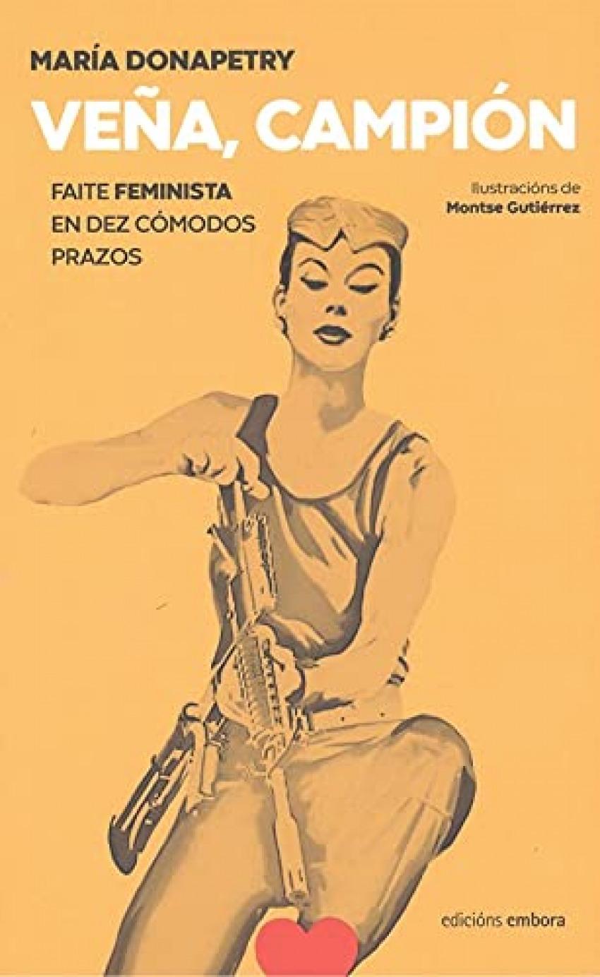 VEÑA , CAMPIÓN , FAITE FEMINISTA.