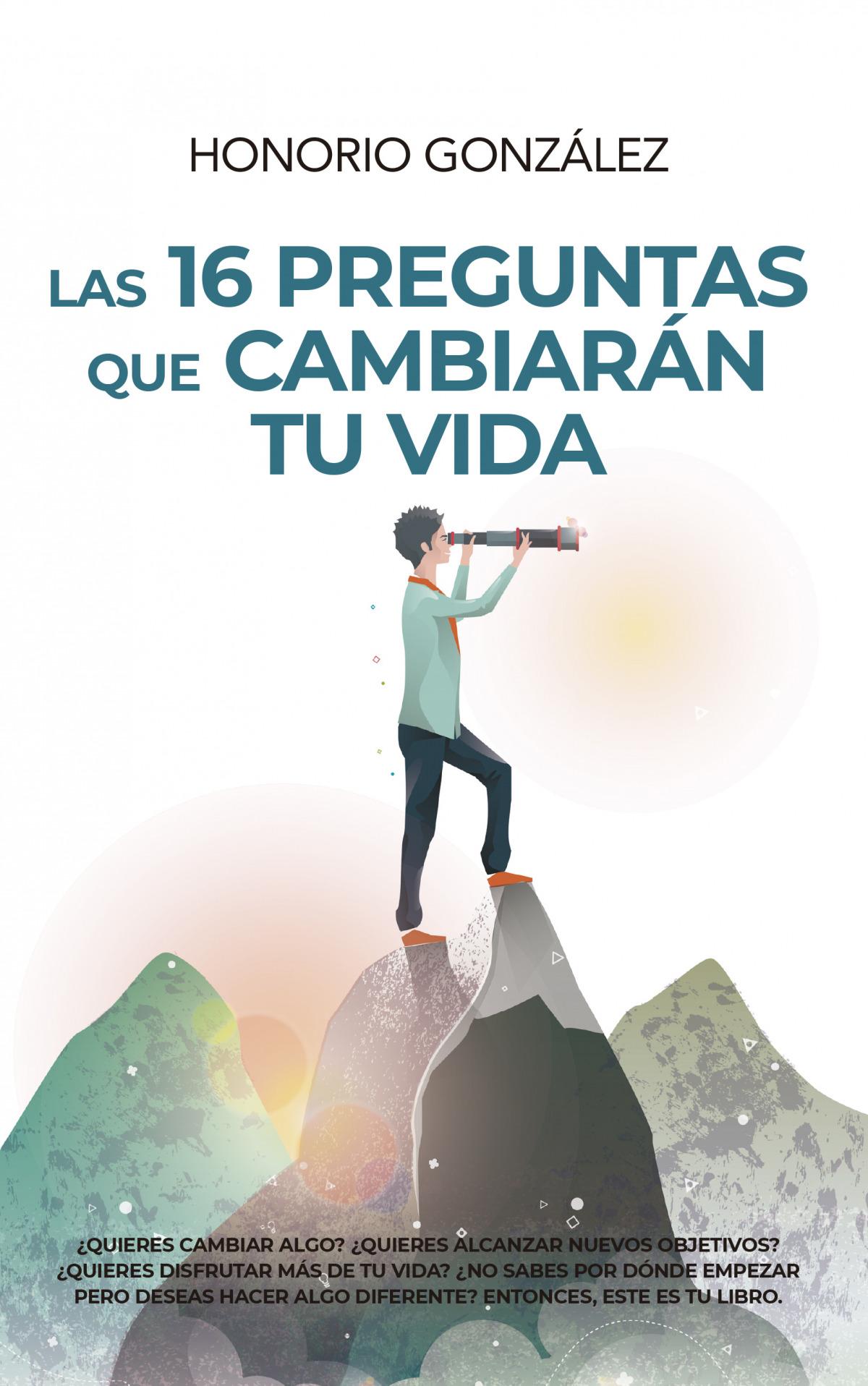 16 PREGUNTAS QUE CAMBIARÁN TU VIDA, LAS