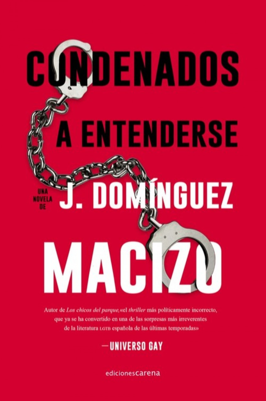 CONDENADOS A ENTENDERSE