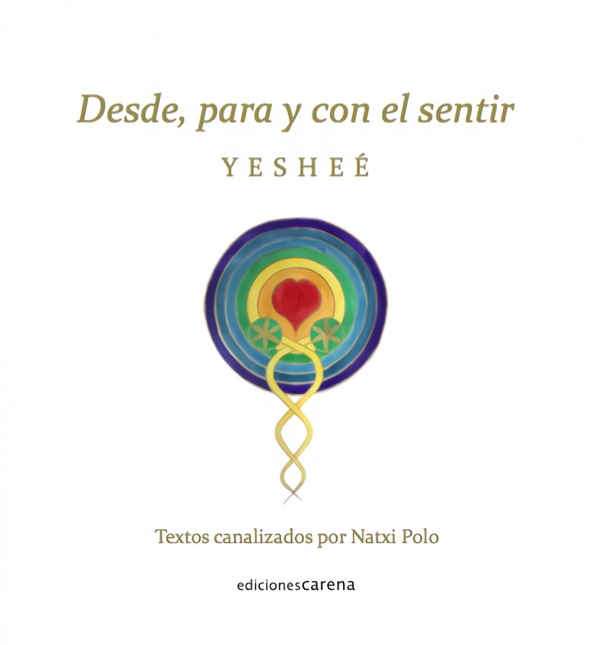 DESDE PARA Y CON EL SENTIR