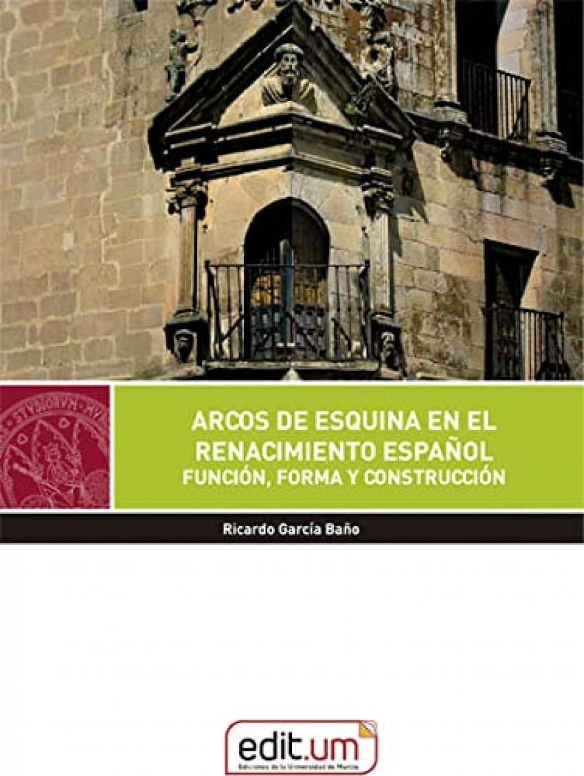 Arcos de Esquina en el Renacimiento Español.