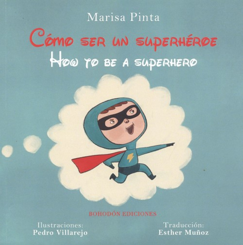 COMO SER UN SUPERHEROE/HOW TO BE A SUPERHERO