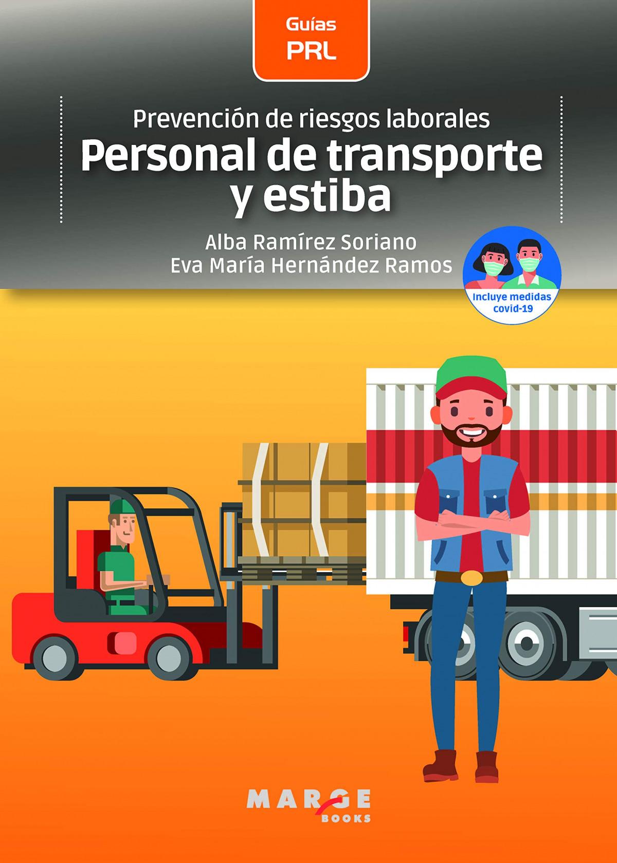 Prevención de riesgos laborales: Personal de transporte y estiba