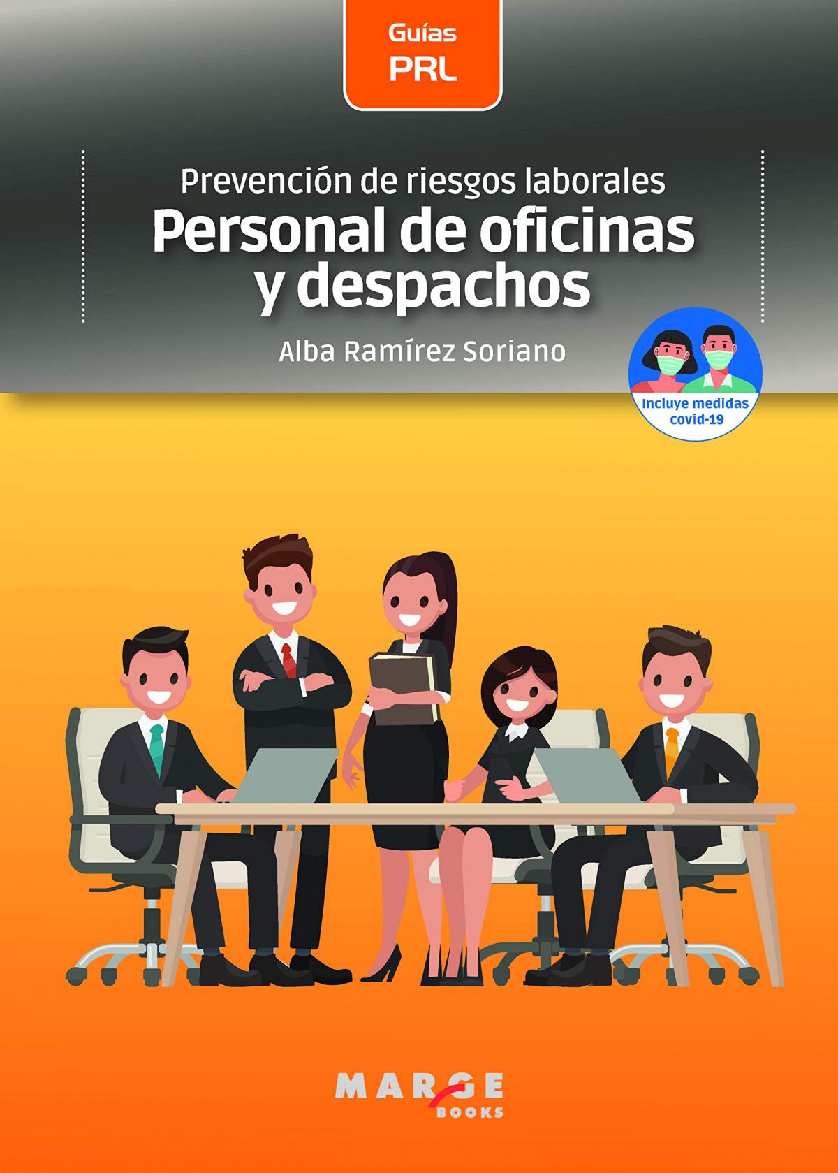 Prevención de riesgos laborales: Personal de oficinas y despachos