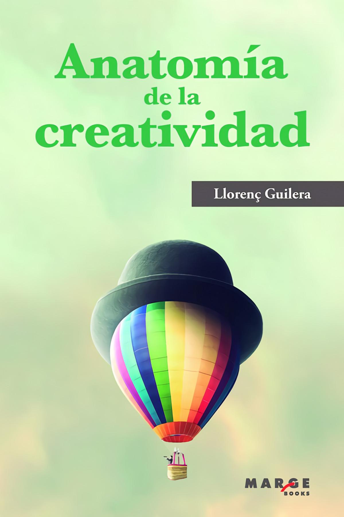 Anatom¡a de la creatividad