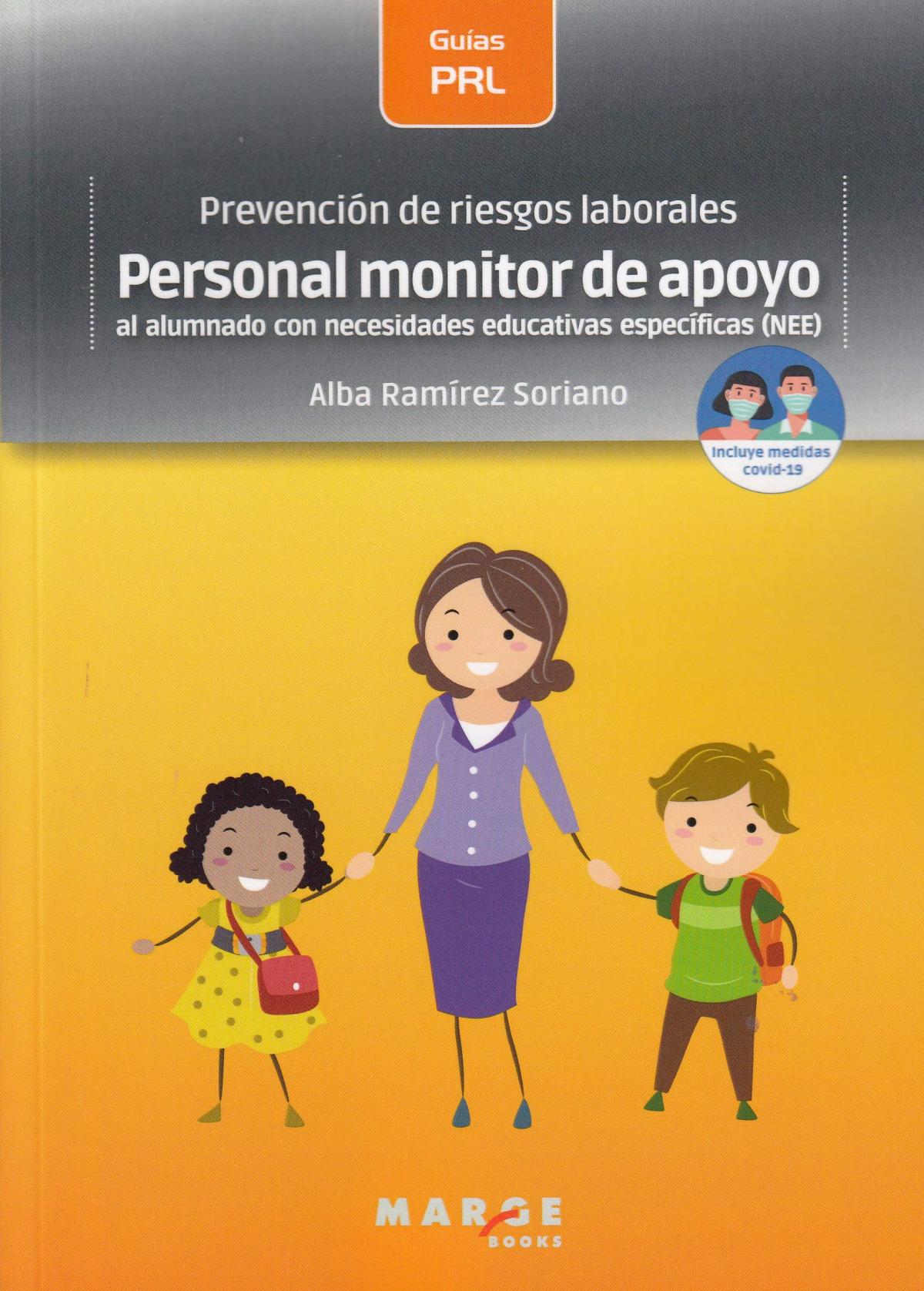 Prevención de riesgos laborales: Personal monitor de apoyo al alu