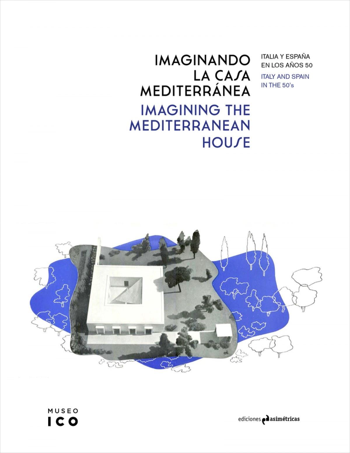 Imaginando la casa mediterranea