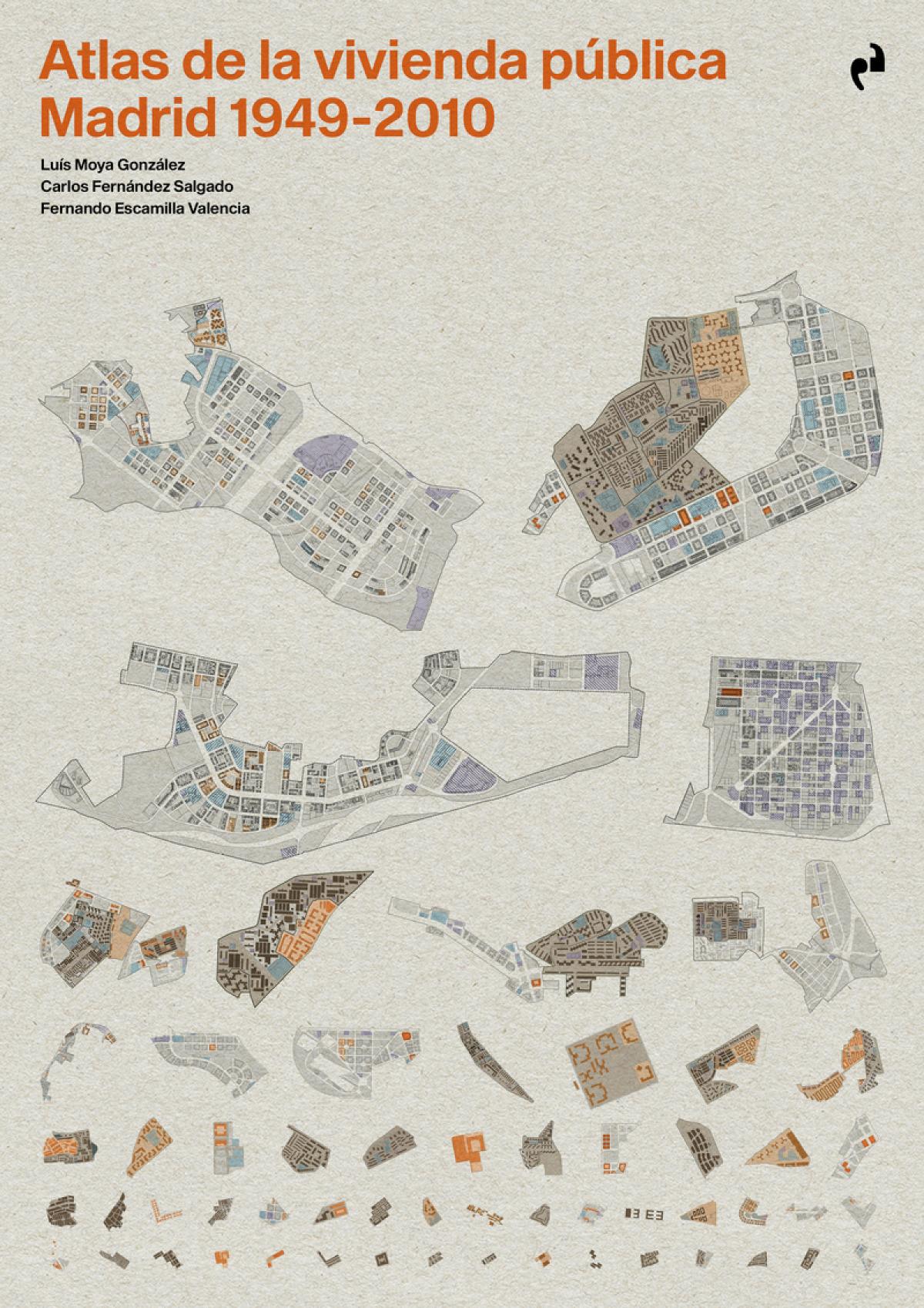 ATLAS DE LA VIVIENDA PÚBLICA. MADRID 1940-2010