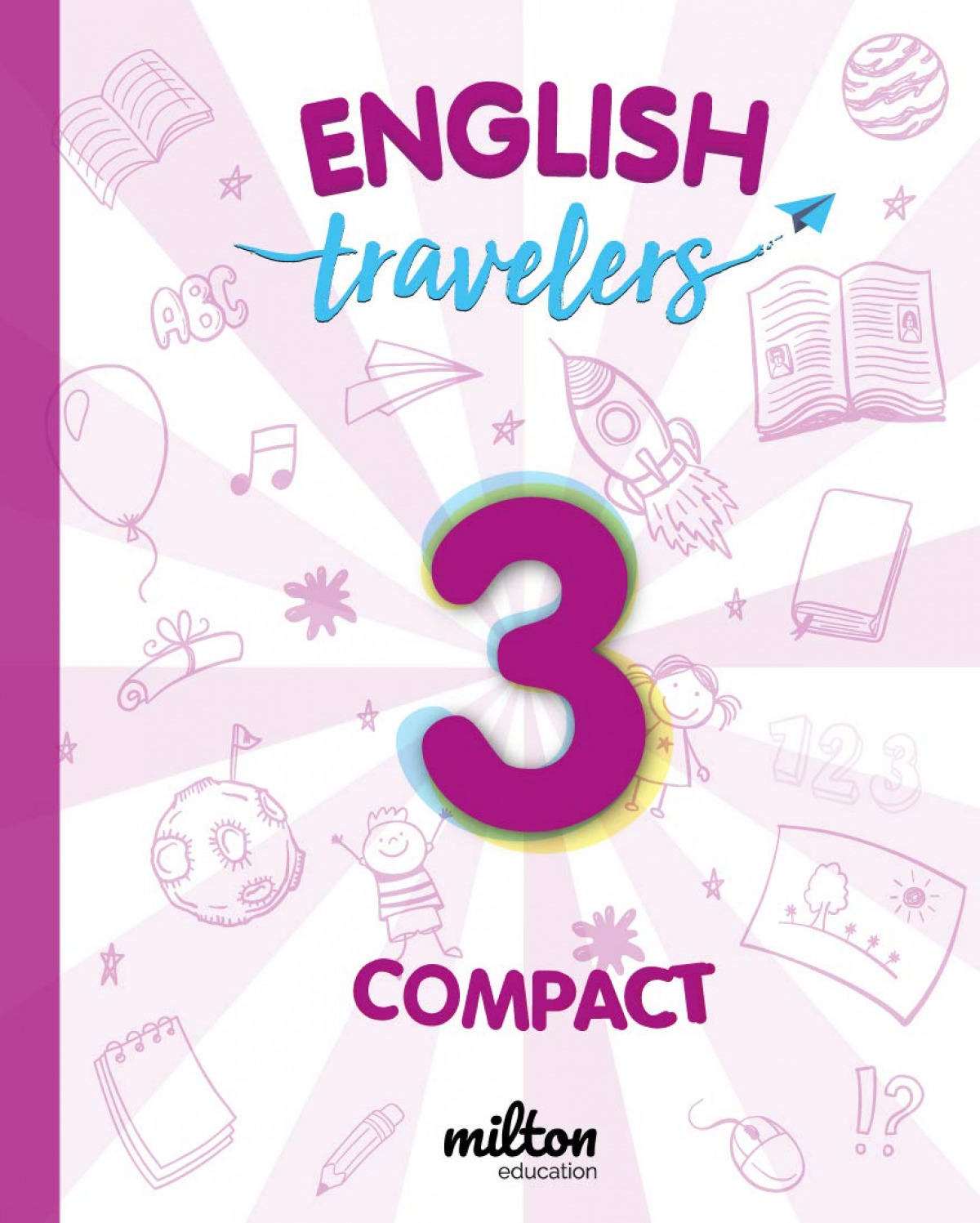 Travelers Red 3 - English Language 3 Primaria - Student Book Compact
