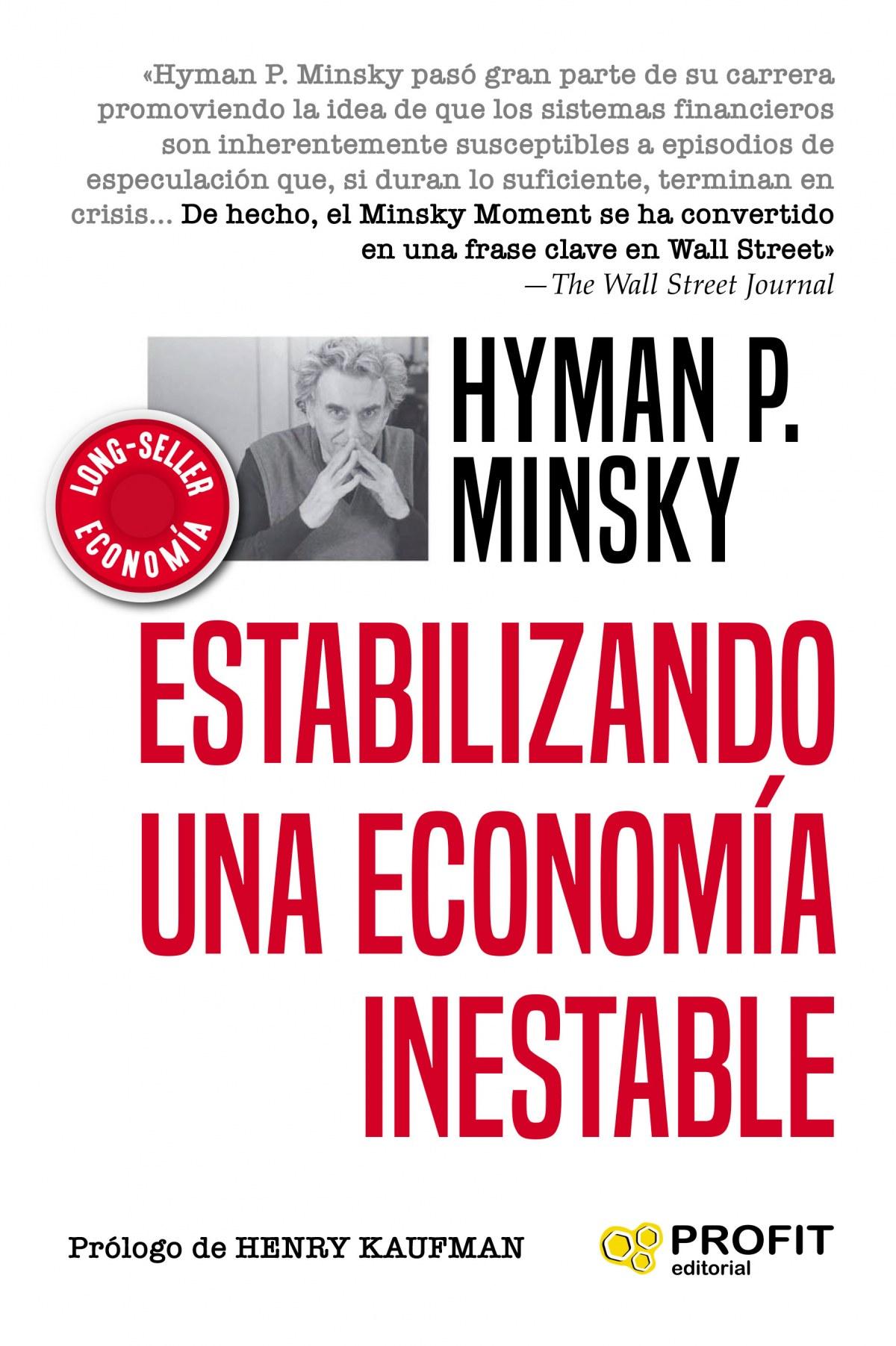 Estabilizando una economia inestable