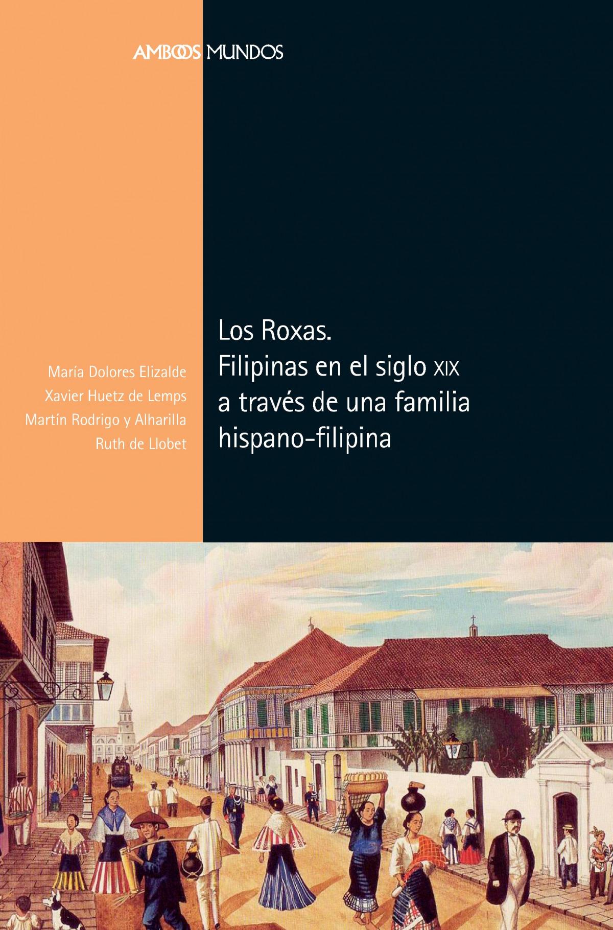 Los Roxas. Filipinas en el siglo XIX a través de una familia de i
